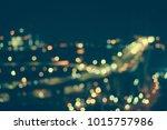 defocused urban abstract... | Shutterstock . vector #1015757986