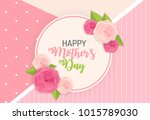 happy mother s day cute... | Shutterstock . vector #1015789030