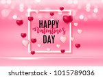happy valentines day card with...   Shutterstock . vector #1015789036
