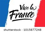 vive la france. background of... | Shutterstock .eps vector #1015877248