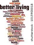 better living word cloud... | Shutterstock .eps vector #1015900018