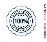 100  satisfaction guaranteed... | Shutterstock .eps vector #1015903198
