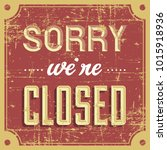 closed vintage signage vector | Shutterstock .eps vector #1015918936