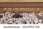 A No Trespassing Sign Stensile...