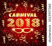 happy carnival 2018 background. ... | Shutterstock . vector #1015957360