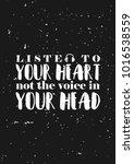 listen to your heart....   Shutterstock .eps vector #1016538559