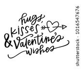hugs  kisses and valentine's...