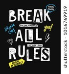 break all rules slogan graphic  ... | Shutterstock .eps vector #1016769919