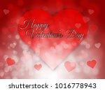 happy valentines day blurred... | Shutterstock . vector #1016778943