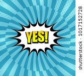 comic bright concept with yes... | Shutterstock .eps vector #1017152728
