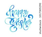 happy easter colorful paint... | Shutterstock .eps vector #1017305290