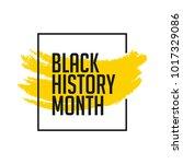 black history month vector... | Shutterstock .eps vector #1017329086
