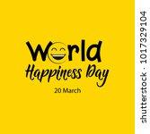 world happiness day vector... | Shutterstock .eps vector #1017329104