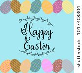 inscription happy easter with... | Shutterstock .eps vector #1017408304