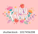 the best mom with handdrawn...   Shutterstock .eps vector #1017456208