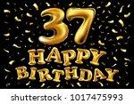 vector happy birthday 37th... | Shutterstock .eps vector #1017475993