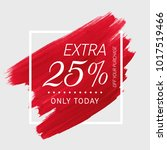 extra sale 25  off sign over... | Shutterstock .eps vector #1017519466