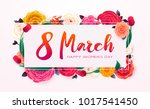 8 march happy international... | Shutterstock .eps vector #1017541450