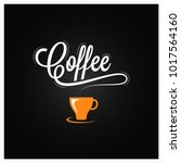coffee cup logo. coffee vintage ... | Shutterstock .eps vector #1017564160