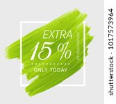 extra sale 15  off sign over... | Shutterstock .eps vector #1017573964