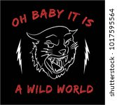 oh baby it is a wild world with ... | Shutterstock .eps vector #1017595564