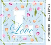 love romantic floral design for ... | Shutterstock .eps vector #1017615418