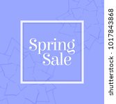 spring sale poster with paper... | Shutterstock .eps vector #1017843868