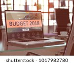 laptop screen with budget 2018... | Shutterstock . vector #1017982780