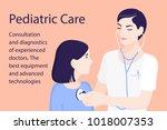 pediatrician. a child doctor... | Shutterstock .eps vector #1018007353