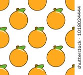 seamless pattern with orange... | Shutterstock .eps vector #1018024444