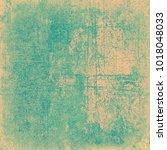 green beige grunge background | Shutterstock . vector #1018048033