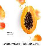 creative layout made of papaya...   Shutterstock . vector #1018057348