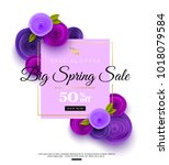 spring sale banner template... | Shutterstock .eps vector #1018079584