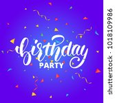 birthday party.birthday...   Shutterstock .eps vector #1018109986