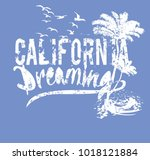 california dreaming graphic... | Shutterstock .eps vector #1018121884