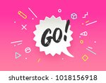 banner go. speech bubble ... | Shutterstock .eps vector #1018156918