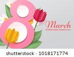 8 march. women's day vector... | Shutterstock .eps vector #1018171774