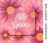 hello spring text  floral... | Shutterstock .eps vector #1018197100