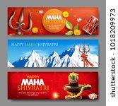 banners for maha shivratri  a... | Shutterstock .eps vector #1018209973