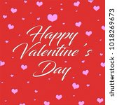happy valentine s day greeting... | Shutterstock . vector #1018269673