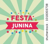festa junina illustration | Shutterstock .eps vector #1018303738