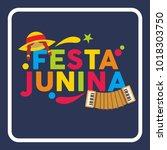 festa junina illustration   Shutterstock .eps vector #1018303750