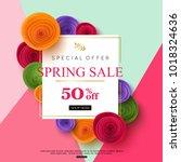spring sale banner design ... | Shutterstock .eps vector #1018324636