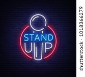 stand up logo in neon style.... | Shutterstock .eps vector #1018366279