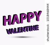 happy valentine 3d font | Shutterstock .eps vector #1018468444