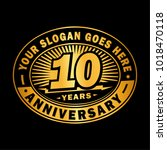 10 years anniversary.... | Shutterstock .eps vector #1018470118