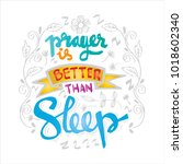 prayer is better than sleep... | Shutterstock .eps vector #1018602340