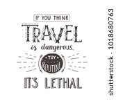 vector hand lettering quote of... | Shutterstock .eps vector #1018680763