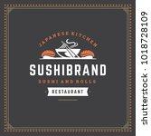 sushi restaurant logo vector... | Shutterstock .eps vector #1018728109