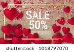 sale with valentine hearts... | Shutterstock .eps vector #1018797070